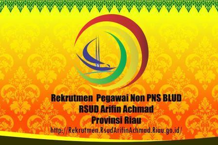 Pengumuman Rekrutmen Pegawai Non PNS BLUD RSUD Arifin Achmad Provinsi Riau Tahun 2020