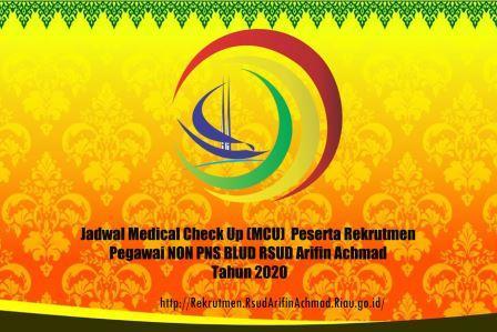 Jadwal Medical Check Up (MCU) Peserta Rekrutmen Pegawai NON PNS BLUD RSUD Arifin Achmad Tahun 2020