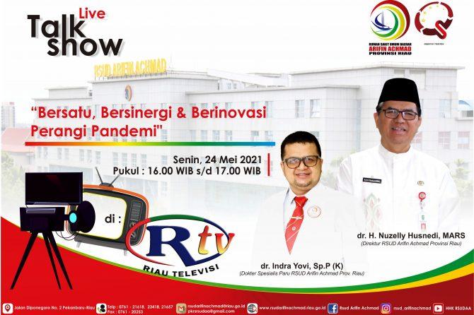 """Ayo ikuti Live Talkshow """"Bersatu, Bersinergi, dan Berinovasi Perangi Pandemi"""" Bersempena dengan HUT RSUD Arifin Achmad Provinsi Riau yang 45 Tahun"""