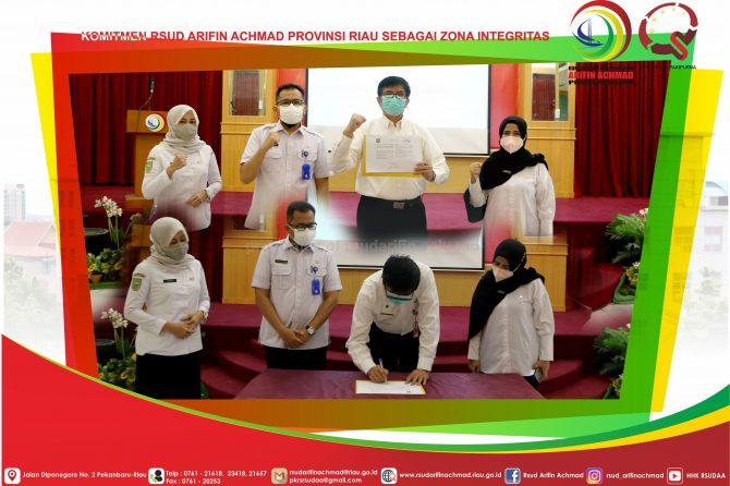 Penandatanganan Pakta Integritas dan Komitmen RSUD Arifin Achmad Provinsi Riau sebagi zona integritas
